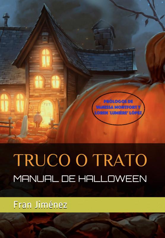 Truco o Trato: Manual de Halloween