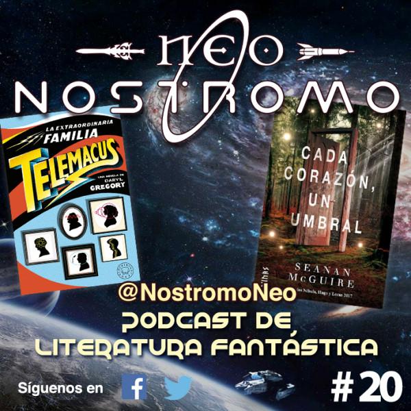 Neo Nostromo #20 - La Extraordinaria Familia Telemacus y Cada Corazón, Un Umbral