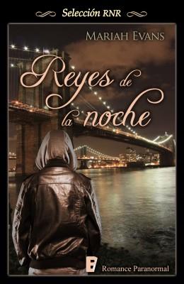 Reyes de la noche (Selección RNR)