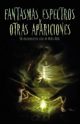 Fantasmas, espectros y otras apariciones