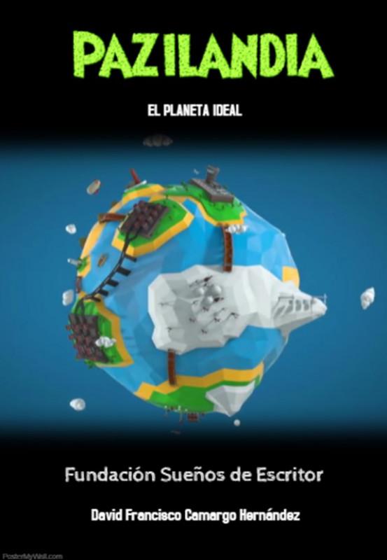 Pazilandia el planeta ideal