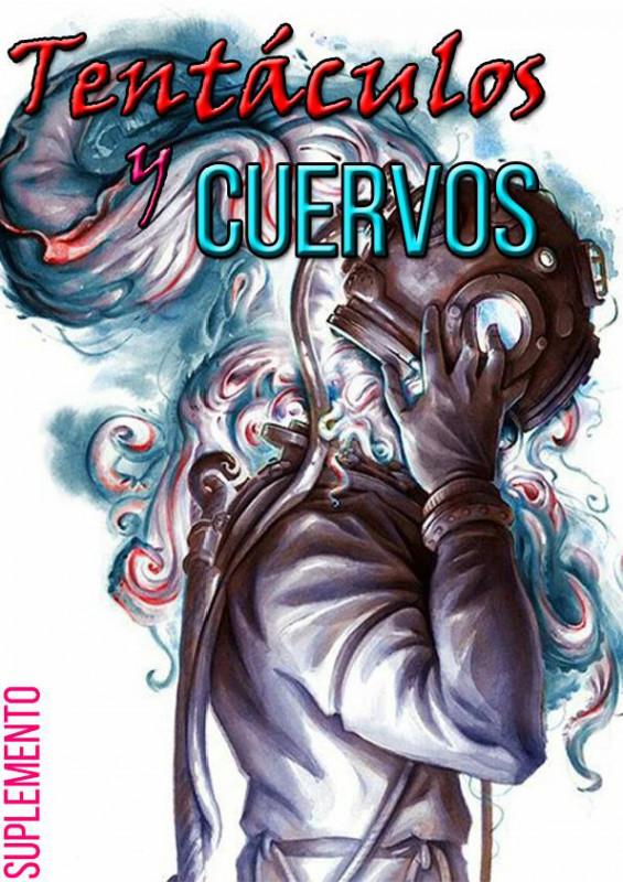 Tentáculos y Cuervos Vol.1