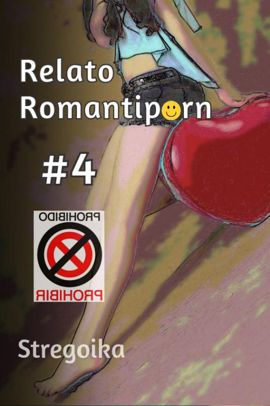 Relato romantiporn #4
