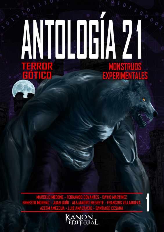 ANTOLOGÍA 21 - 1: TERROR GÓTICO/MONSTRUOS EXPERIMENTALES