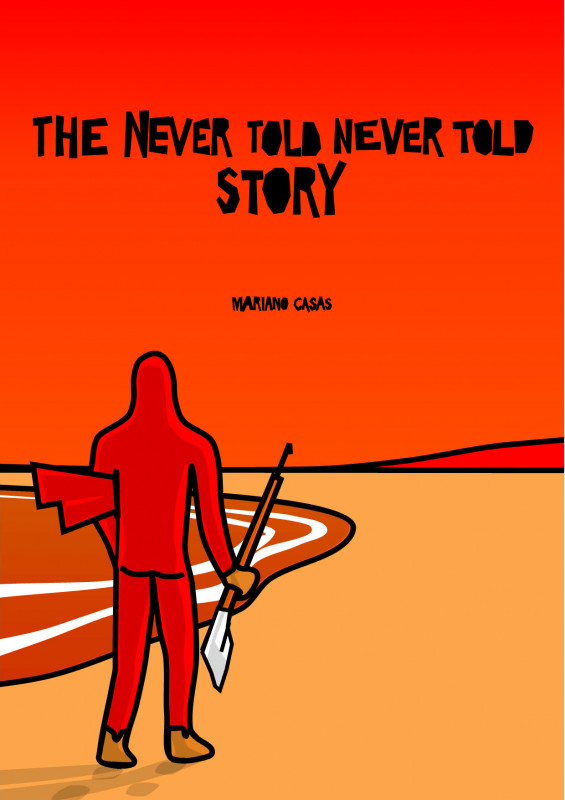The Never Told Never Told Story