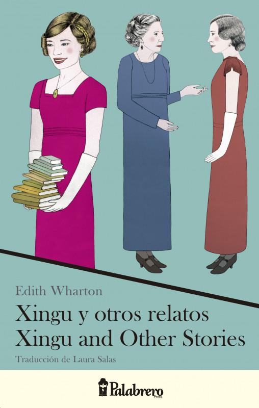 Xingu y otros relatos