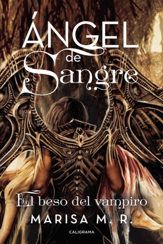 Ángel de Sangre-El beso del vampiro