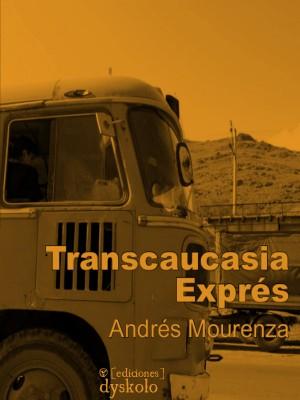 Transcaucasia Exprés