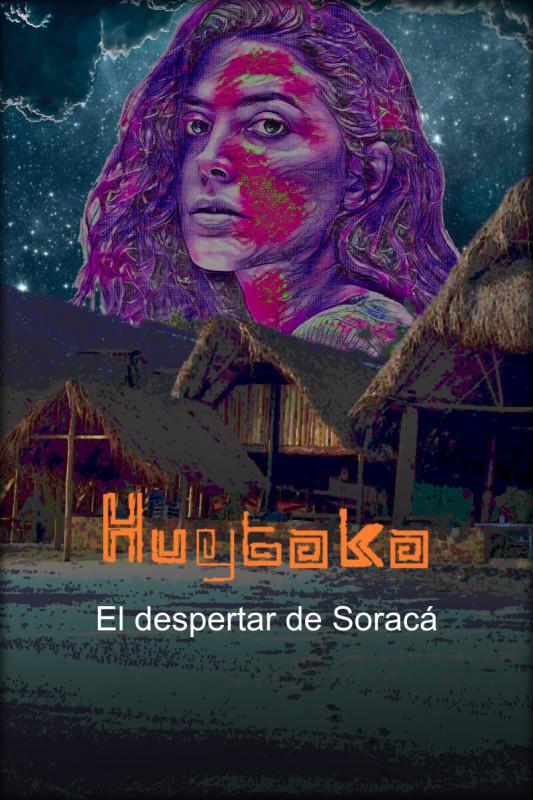 Huytaka - El Despertar de Soracá