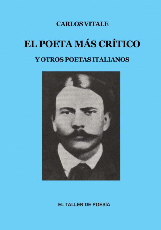 El poeta más crítico
