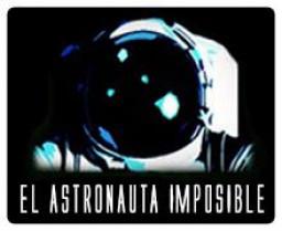 El Astronauta Imposible