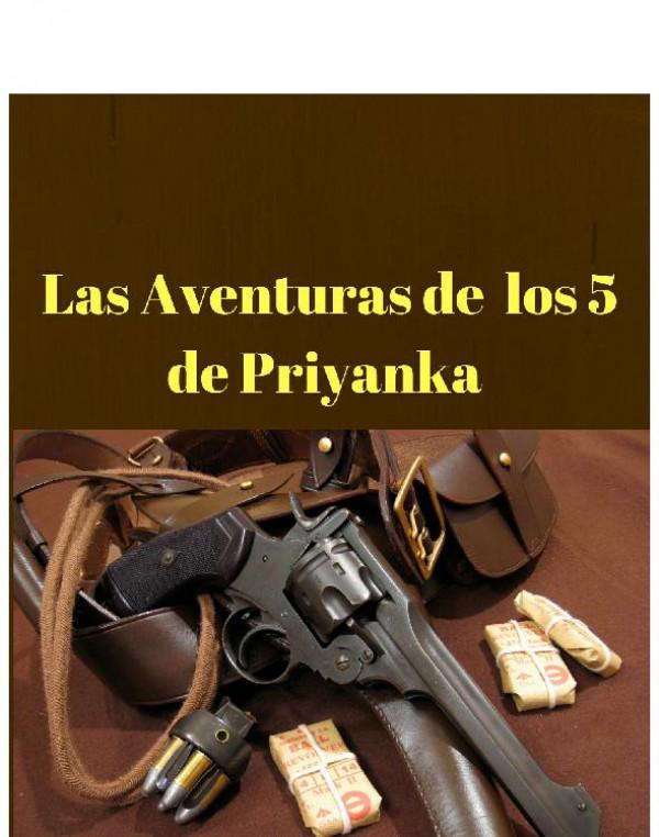 Las Aventuras de los 5 de Priyanka