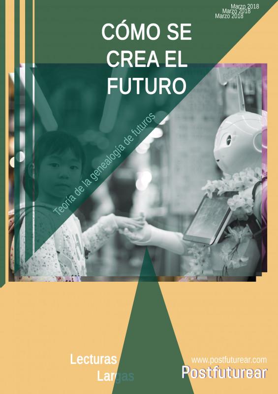 Cómo se crea el futuro