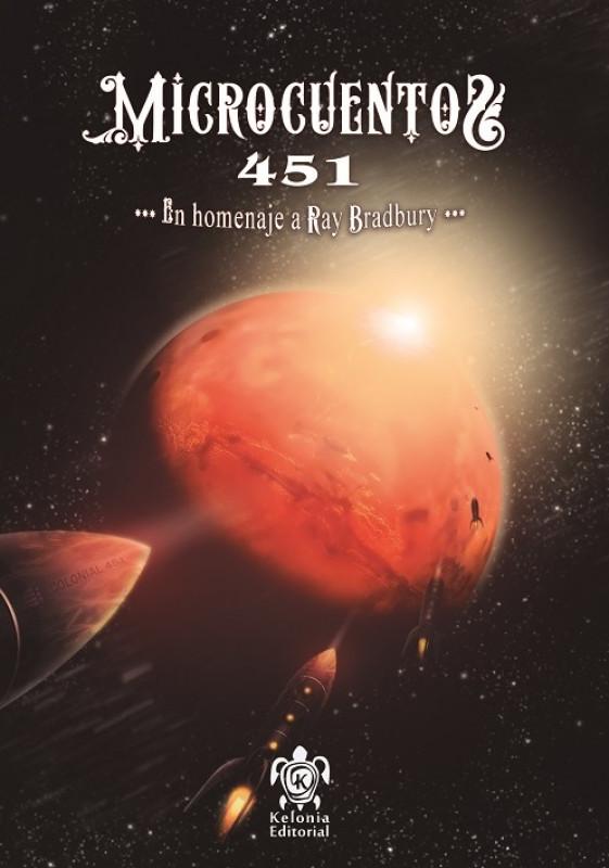 Microcuentos 451. En homenaje a Ray Bradbury