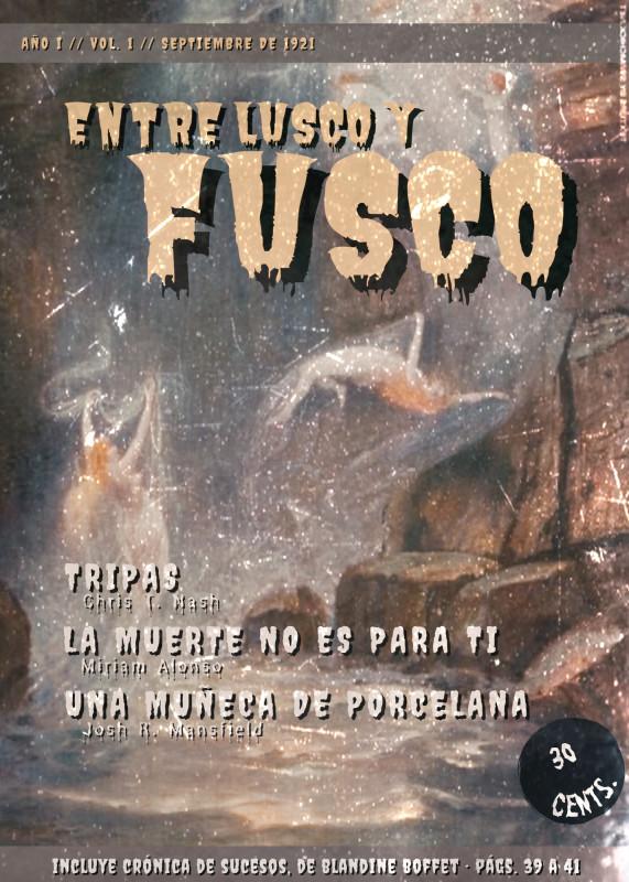 Entre lusco y fusco. Volumen 1. Septiembre, 1921