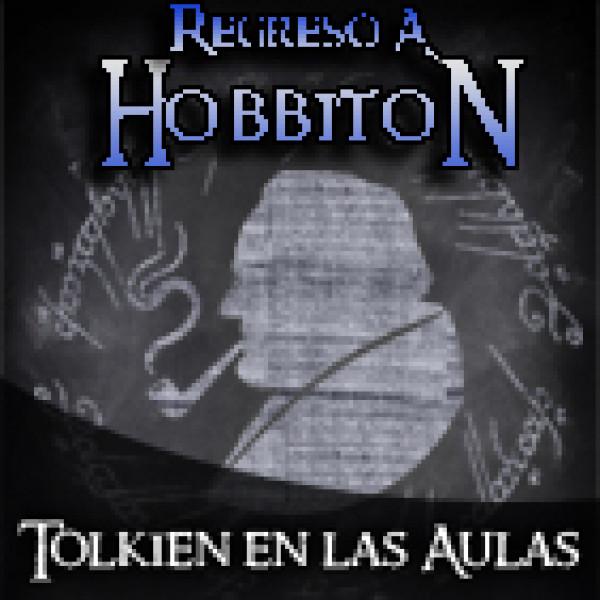Regreso a Hobbiton 3x03 Tolkien en las aulas