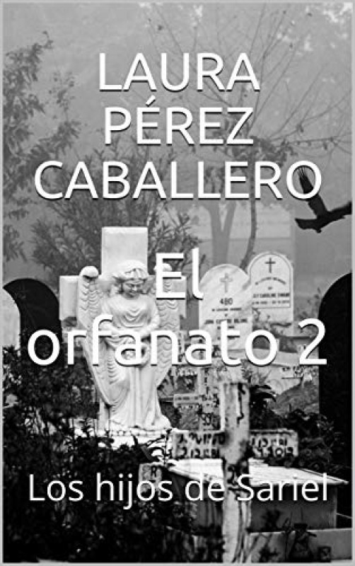 El orfanato, los hijos de Sariel (volumen 2)