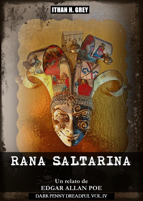 Rana Saltarina: Un Cuento de Edgar Allan Poe