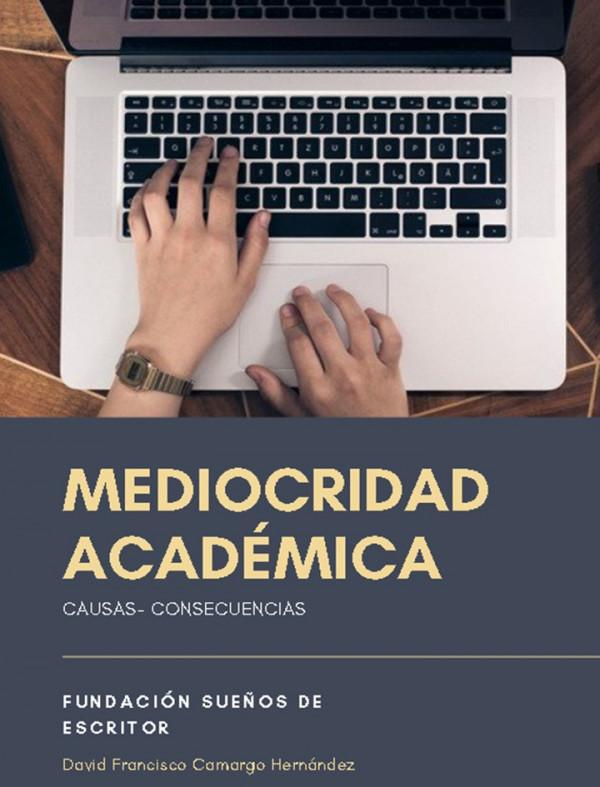 Mediocridad Académica