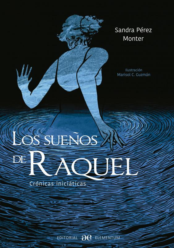 Los sueños de Raquel