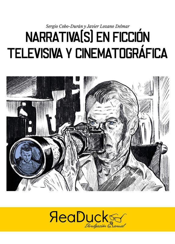 Narrativa(s) en ficción televisiva y cinematográfica
