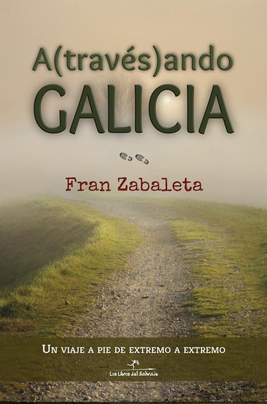 Atravesando Galicia