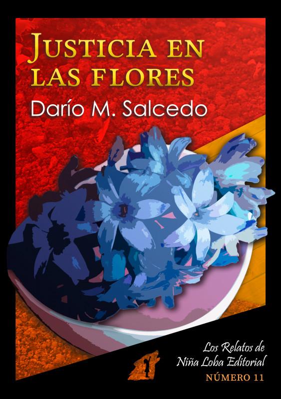 Justicia en las flores