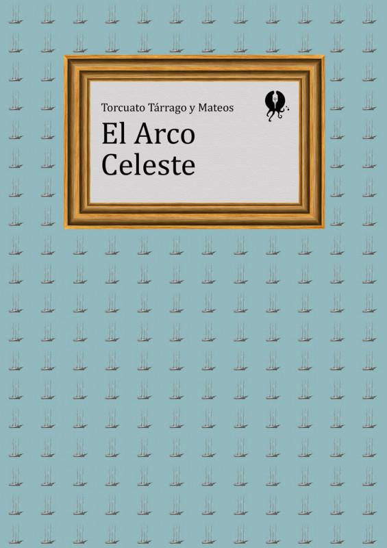 El Arco Celeste