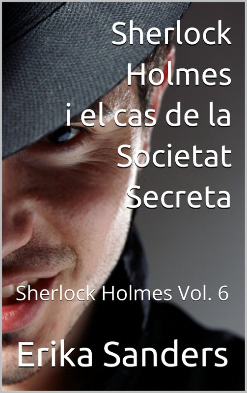 Sherlock Holmes i el cas de la Societat Secreta