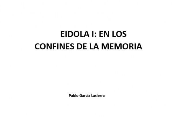 Eidola I: En los Confines de la Memoria