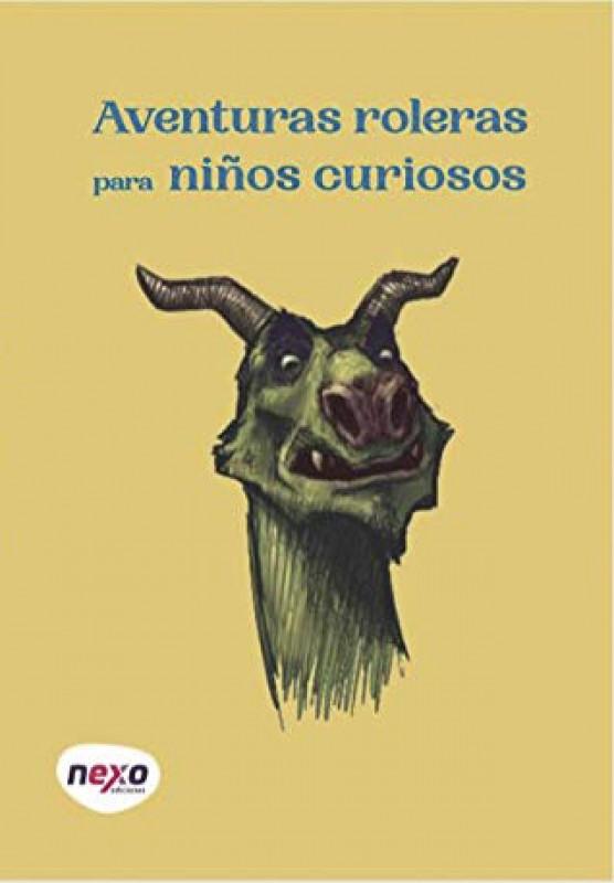 Aventuras roleras para niños curiosos volumen 1