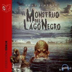 El Monstruo del Lago Negro