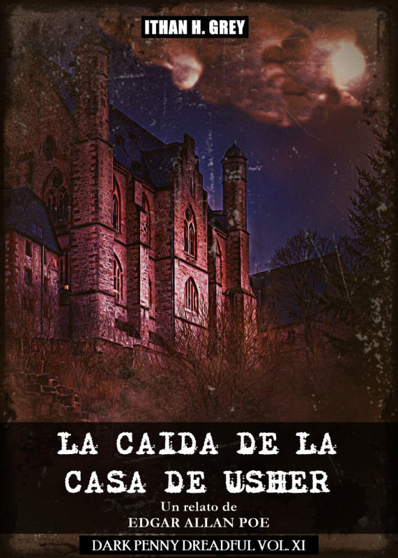 La Caída de la Casa de Usher: Un Cuento de Edgar Allan Poe