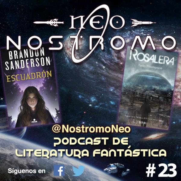 Neo Nostromo #23 - Escuadrón y Rosalera