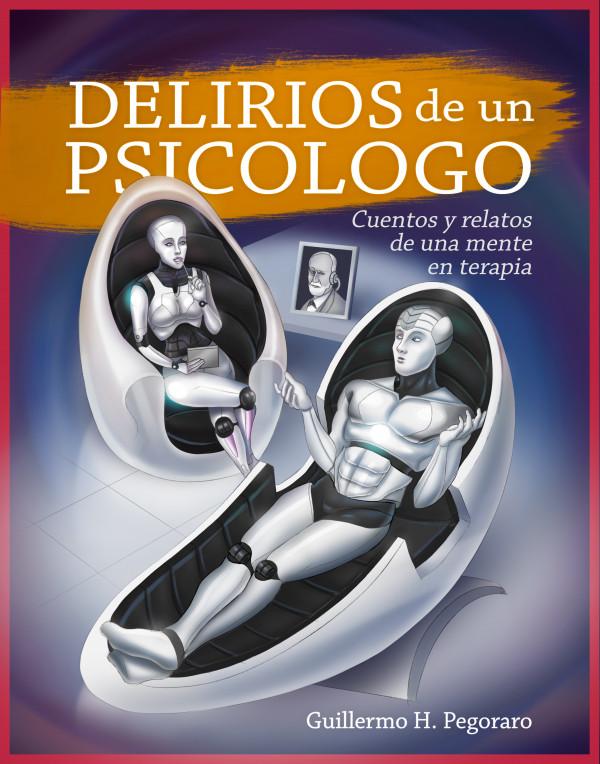 Delirios de un psicólogo