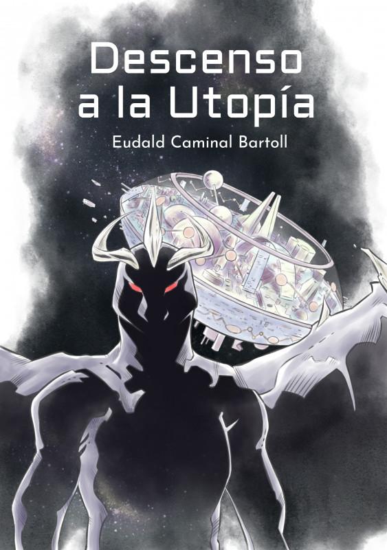 Descenso a la Utopía