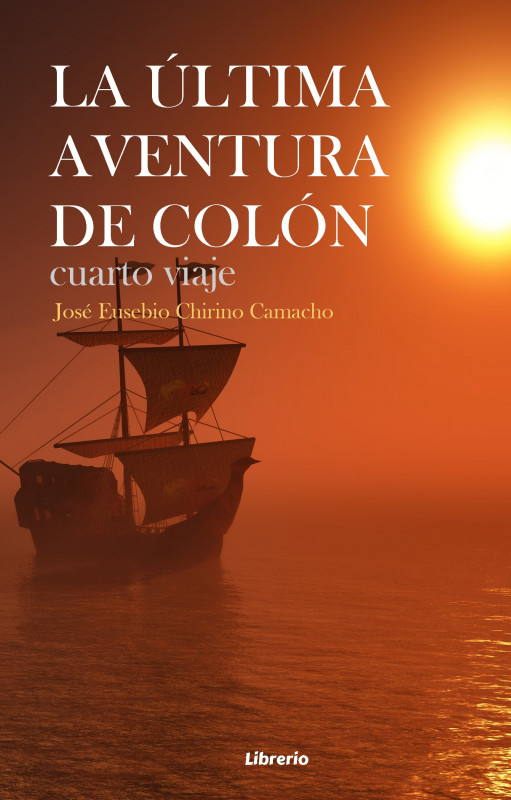 La última aventura de Colón: Cuarto viaje