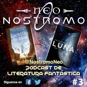 Neo Nostromo #3 - Luna: Luna Nueva y Cuchillo de Agua