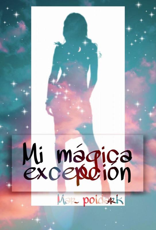 Mi mágica excepción