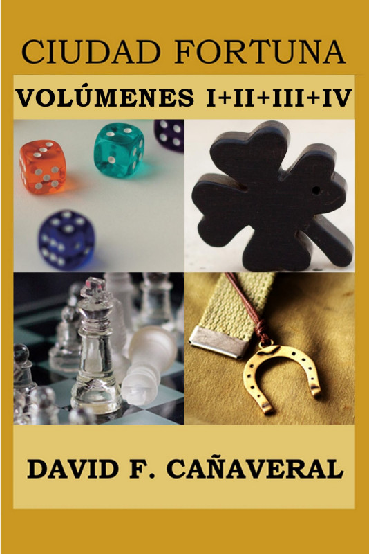 Ciudad Fortuna: volúmenes I a IV
