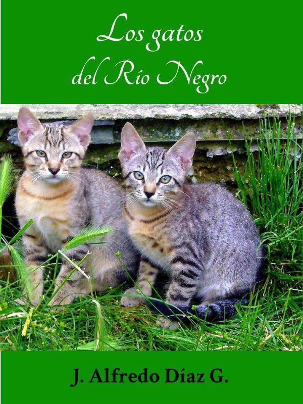Los gatos del Río Negro