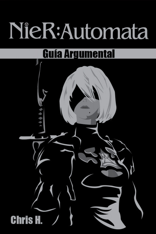 NieR: Automata - Guía Argumental