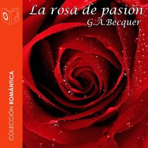 La rosa de pasión