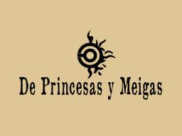 De Princesas y Meigas