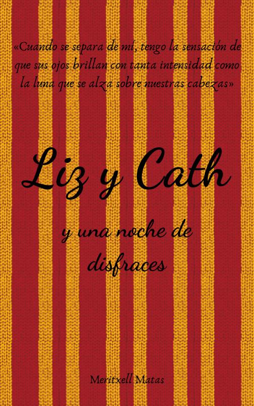 Liz y Cath