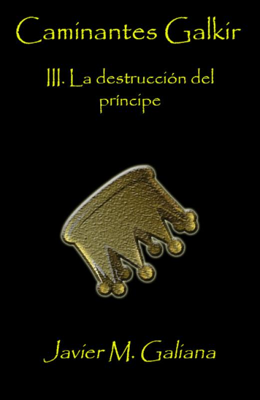 La destrucción del príncipe