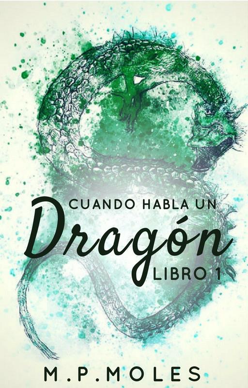 Cuando habla un dragón. Libro 1