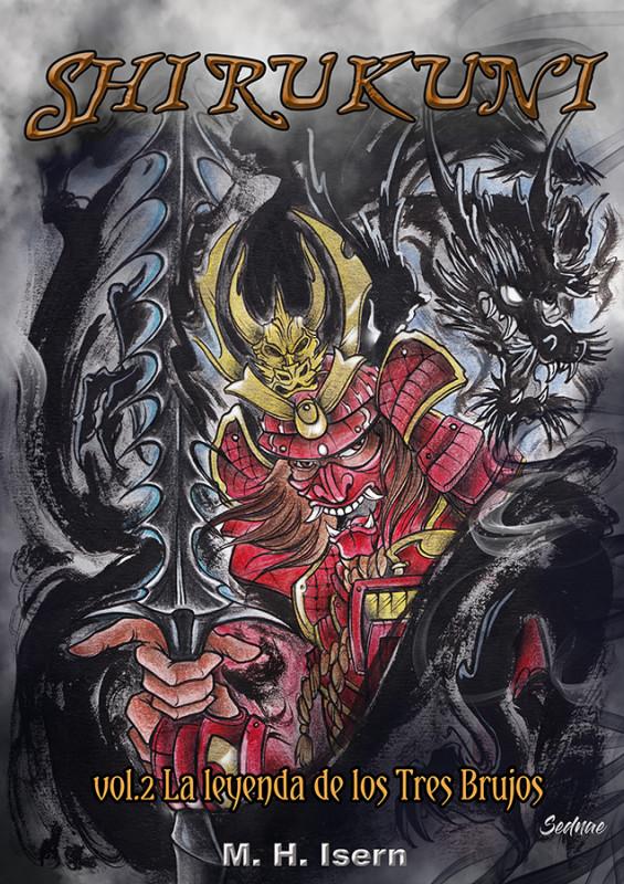 Shirukuni vol. 2 La leyenda de los Tres Brujos