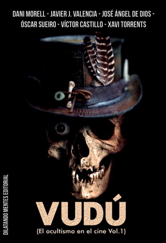 Vudú (El Ocultismo en el Cine VOL. 1)