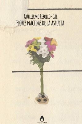 Flores nacidas de la astucia